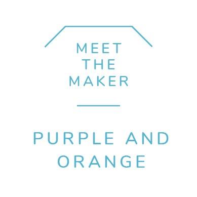 Meet the Maker - Purple and Orange