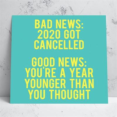 2020 Got Cancelled Birthday Card