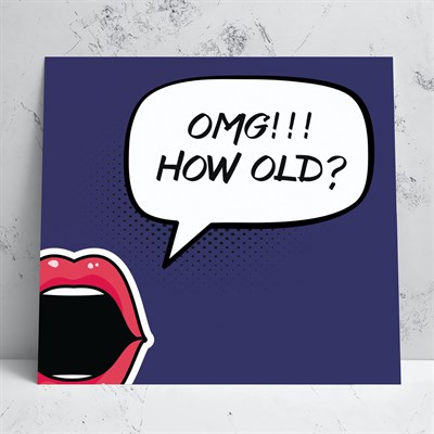 OMG How Old Greeting Card