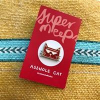 Asshole Cat - Enamel Pin