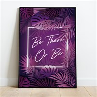 Be There Print