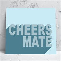 Cheers Mate Greeting Card