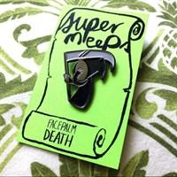 Facepalm Death - Enamel Pin