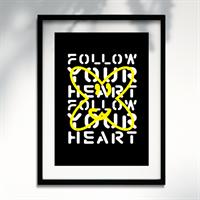 Follow Your Heart - A3 Print