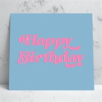 Happy Birthday Pink/Blue Card
