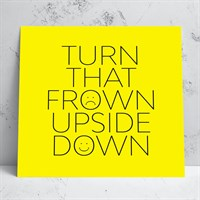 Turn That Frown Greeting Card
