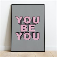 You Be You Print