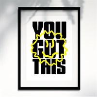 You Got This - A3 Print